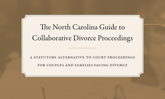 NC Guide to Collaborative Divorce